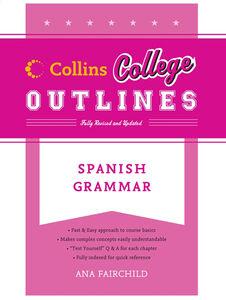 Foto Cover di Spanish Grammar, Ebook inglese di Ana Fairchild,Juan Mendez, edito da HarperCollins