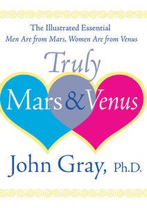 Foto Cover di Truly Mars and Venus, Ebook inglese di John Gray, edito da HarperCollins