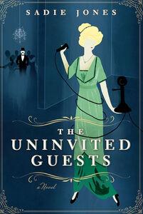 Foto Cover di The Uninvited Guests, Ebook inglese di Sadie Jones, edito da HarperCollins