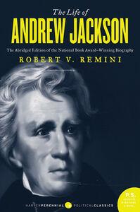 Foto Cover di The Life of Andrew Jackson, Ebook inglese di Robert V. Remini, edito da HarperCollins