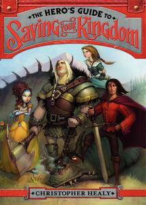 Foto Cover di The Hero's Guide to Saving Your Kingdom, Ebook inglese di Christopher Healy,Todd Harris, edito da HarperCollins