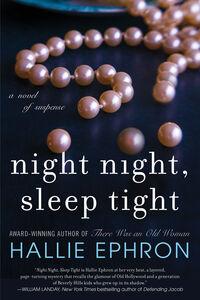 Foto Cover di Night Night, Sleep Tight, Ebook inglese di Hallie Ephron, edito da HarperCollins