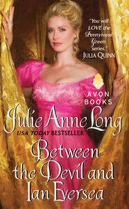Foto Cover di Between the Devil and Ian Eversea, Ebook inglese di Julie Anne Long, edito da HarperCollins