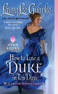 Ebook in inglese How to Lose a Duke in Ten Days Guhrke, Laura Lee