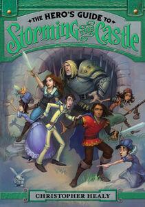 Foto Cover di The Hero's Guide to Storming the Castle, Ebook inglese di Christopher Healy,Todd Harris, edito da HarperCollins
