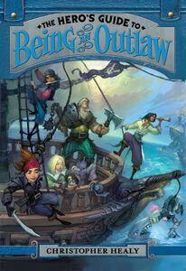 Foto Cover di Hero's Guide to Being an Outlaw, Ebook inglese di Christopher Healy, edito da HarperCollins