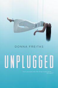 Foto Cover di Unplugged, Ebook inglese di Donna Freitas, edito da HarperCollins