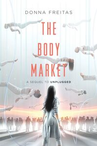 Foto Cover di The Body Market, Ebook inglese di Donna Freitas, edito da HarperCollins