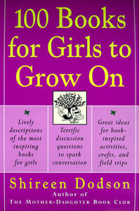 Foto Cover di 100 Books for Girls to Grow On, Ebook inglese di Shireen Dodson, edito da HarperCollins