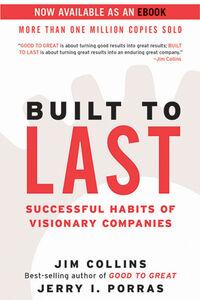 Foto Cover di Built to Last, Ebook inglese di Jim Collins,Jerry I. Porras, edito da HarperCollins
