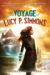 Foto Cover di The Voyage of Lucy P. Simmons, Ebook inglese di Barbara Mariconda, edito da HarperCollins