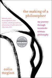 Foto Cover di The Making of a Philosopher, Ebook inglese di Colin McGinn, edito da HarperCollins