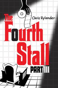 Foto Cover di The Fourth Stall, Part III, Ebook inglese di Chris Rylander, edito da HarperCollins
