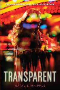 Foto Cover di Transparent, Ebook inglese di Natalie Whipple, edito da HarperCollins