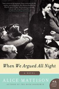 Foto Cover di When We Argued All Night, Ebook inglese di Alice Mattison, edito da HarperCollins