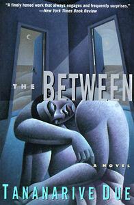 Foto Cover di The Between, Ebook inglese di Tananarive Due, edito da HarperCollins