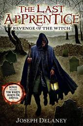 Last Apprentice: Revenge of the Witch (Book 1)