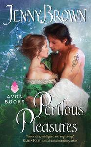 Foto Cover di Perilous Pleasures, Ebook inglese di Jenny Brown, edito da HarperCollins