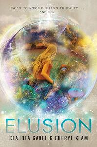 Foto Cover di Elusion, Ebook inglese di Claudia Gabel,Cheryl Klam, edito da HarperCollins