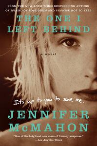 Foto Cover di The One I Left Behind, Ebook inglese di Jennifer McMahon, edito da HarperCollins