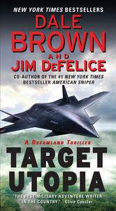 Foto Cover di Target Utopia, Ebook inglese di Dale Brown,Jim DeFelice, edito da HarperCollins