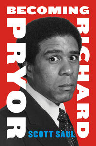 Ebook in inglese Becoming Richard Pryor Saul, Scott