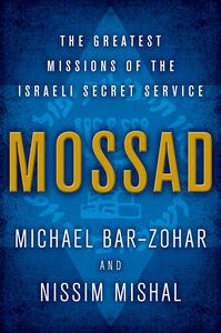 Foto Cover di Mossad, Ebook inglese di Michael Bar-Zohar,Nissim Mishal, edito da HarperCollins