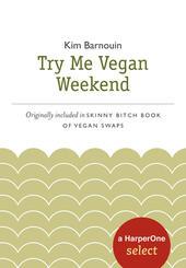 Try Me Vegan Weekend