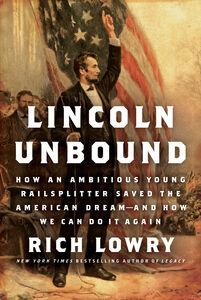 Foto Cover di Lincoln Unbound, Ebook inglese di Rich Lowry, edito da HarperCollins