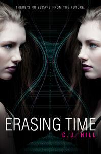 Foto Cover di Erasing Time, Ebook inglese di C. J. Hill, edito da HarperCollins