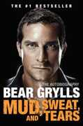 Libro in inglese Mud, Sweat, and Tears: The Autobiography Bear Grylls