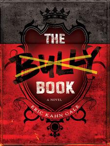 Foto Cover di The Bully Book, Ebook inglese di Eric Kahn Gale, edito da HarperCollins