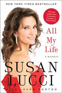 Foto Cover di All My Life, Ebook inglese di Susan Lucci, edito da HarperCollins