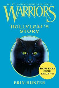 Foto Cover di Hollyleaf's Story, Ebook inglese di Wayne McLoughlin,Erin Hunter, edito da HarperCollins