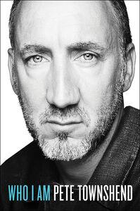 Foto Cover di Who I Am, Ebook inglese di Pete Townshend, edito da HarperCollins