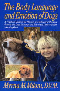 Foto Cover di Body Language and Emotion of Dogs, Ebook inglese di Myrna Milani, edito da HarperCollins