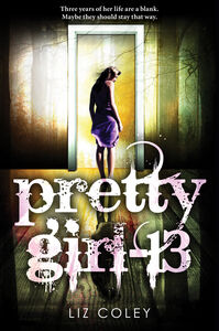 Foto Cover di Pretty Girl-13, Ebook inglese di Liz Coley, edito da HarperCollins