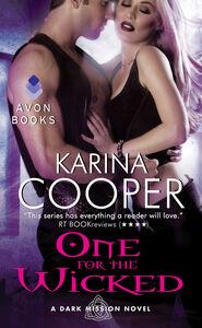 Foto Cover di One for the Wicked, Ebook inglese di Karina Cooper, edito da HarperCollins