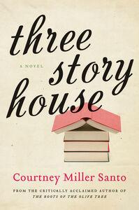 Foto Cover di Three Story House, Ebook inglese di Courtney Miller Santo, edito da HarperCollins