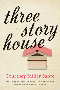 Ebook in inglese Three Story House Santo, Courtney Miller