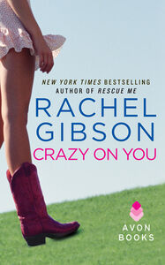 Foto Cover di Crazy On You, Ebook inglese di Rachel Gibson, edito da HarperCollins