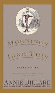 Foto Cover di Mornings Like This, Ebook inglese di Annie Dillard, edito da HarperCollins