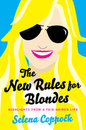 The New Rules for Blondes
