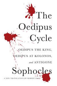 Foto Cover di The Oedipus Cycle, Ebook inglese di Sophocles, edito da HarperCollins