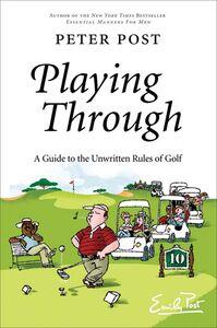 Foto Cover di Playing Through, Ebook inglese di Peter Post, edito da HarperCollins