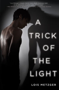 Foto Cover di A Trick of the Light, Ebook inglese di Lois Metzger, edito da HarperCollins