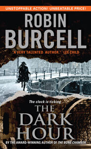 Foto Cover di The Dark Hour, Ebook inglese di Robin Burcell, edito da HarperCollins