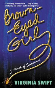 Foto Cover di Brown-Eyed Girl, Ebook inglese di Virginia Swift, edito da HarperCollins