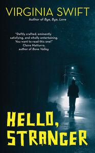 Foto Cover di Hello, Stranger, Ebook inglese di Virginia Swift, edito da HarperCollins