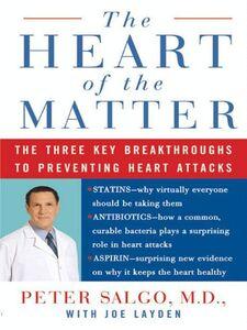Ebook in inglese The Heart of the Matter Layden, Joe , Salgo, Peter, M.D.